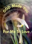 God Made You For Me