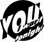 You I want tonight